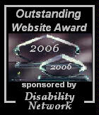 Outstanding Web Site - 2006, Sponsored By Disability Network.